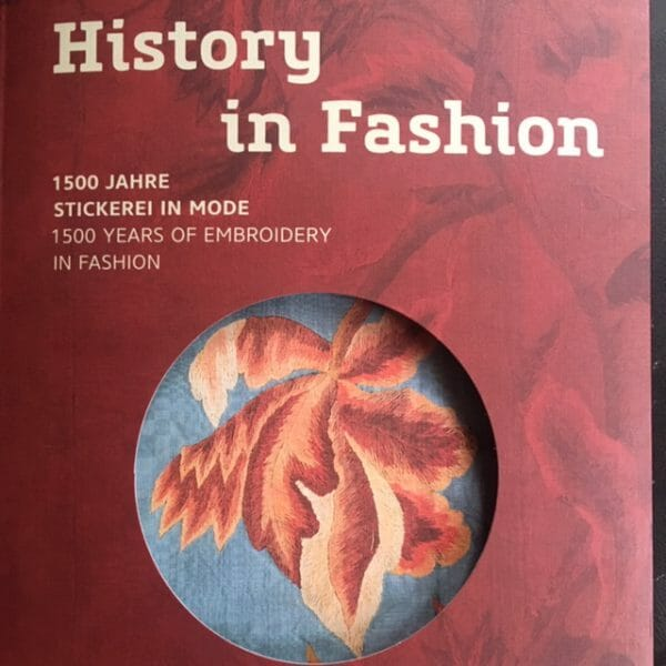 History in Fashion - 1500 Jahre Stickerei in der Mode im Grassimuseum in Leipzig